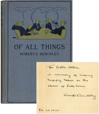 OF ALL THINGS. Robert C. Benchley.
