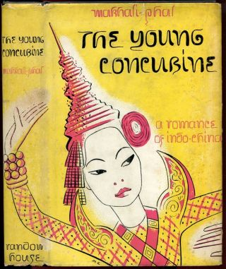 THE YOUNG CONCUBINE: A Romance of Indo-China.