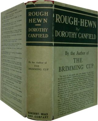 ROUGH-HEWN, Dorothy Canfield.