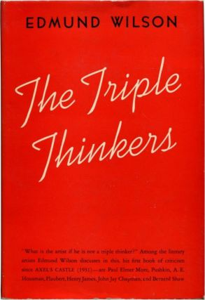 THE TRIPLE THINKERS. Edmund Wilson.