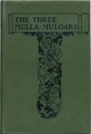 THE THREE MULLA-MULGARS. Walter De la Mare