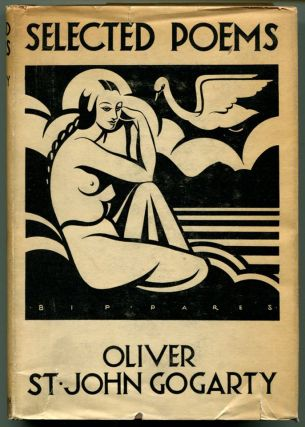 SELECTED POEMS. Oliver St. John Gogarty.