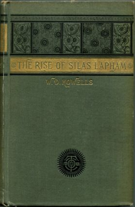 THE RISE OF SILAS LAPHAM. William Dean Howells.