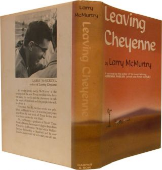 LEAVING CHEYENNE. Larry McMurtry.