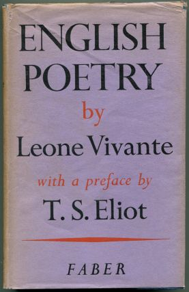 ENGLISH POETRY: And Its Contribution to the Knowledge of a Creative Principle. T. S. Eliot, Leone...