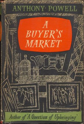A BUYER'S MARKET. Anthony Powell.
