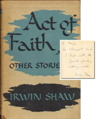 ACT OF FAITH: And Other Stories. Irwin Shaw, Gilbert Roland