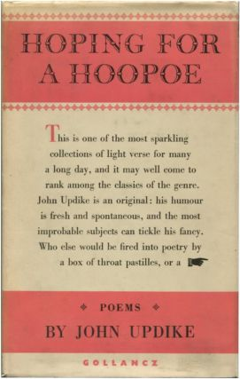 HOPING FOR A HOOPOE: POEMS. John Updike.
