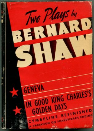 GENEVA, CYMBELINE REFINISHED & IN GOOD KING CHARLES' GOLDEN DAYS. Bernard Shaw, George