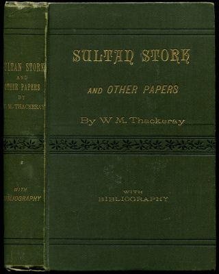 SULTAN STORK: and Other Stories and Sketches Now First Collected With Bibliography.