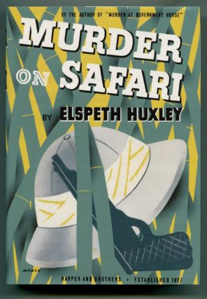 MURDER ON SAFARI. Elspeth Huxley.