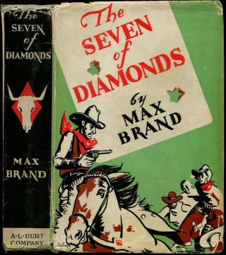 THE SEVEN OF DIAMONDS. Max Brand.