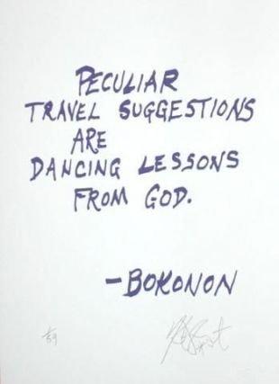 "CONFETTI #1: ""Peculiar travel suggestions are dancing lessons from God""; Limited Edition, Signed..."