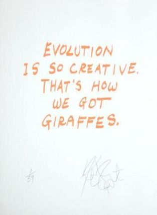 "CONFETTI #22: ""Evolution is so creative . . .""; Limited Edition, Signed Silkscreen Print. Kurt Vonnegut, Jr."