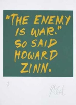 "CONFETTI #30: ""The enemy is war . . .""; Limited Edition, Signed Silkscreen Print."