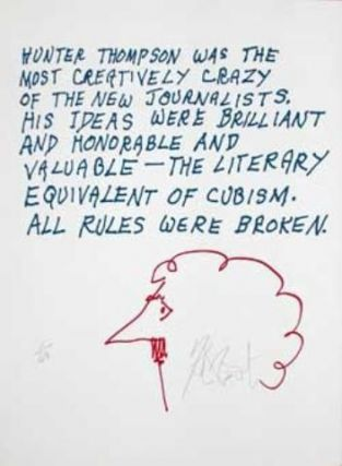 "CONFETTI #34: ""Hunter Thompson was the most creatively crazy . . .""; Limited Edition, Signed Silkscreen Print. Kurt Vonnegut, Jr."
