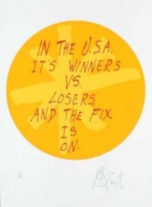 "CONFETTI #46: ""In the U.S.A. it's winners vs. losers . . . ""; Limited Edition, Signed Silkscreen Print. Kurt Vonnegut, Jr."
