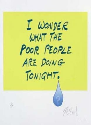 "CONFETTI #58: ""I wonder what the poor . . . ""; Limited Edition, Signed Silkscreen Print. Kurt Vonnegut, Jr."