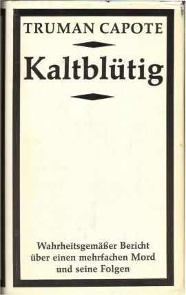 KALTBLUTIG (IN COLD BLOOD). Truman Capote.