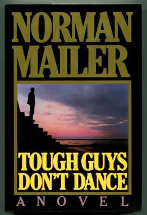 TOUGH GUYS DON'T DANCE.
