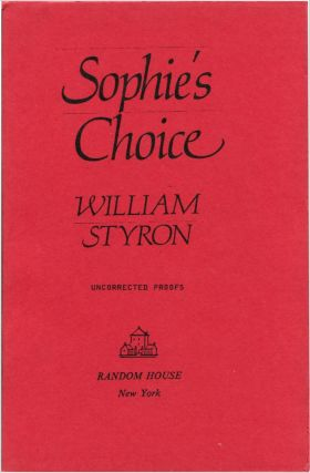 SOPHIE'S CHOICE. William Styron