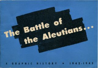 THE BATTLE OF THE ALEUTIANS. Dashiell Hammett, Robert Colodny