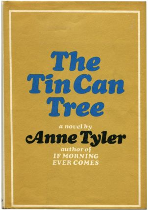 THE TIN CAN TREE. Anne Tyler.