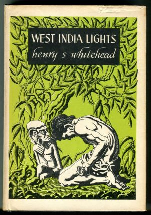 WEST INDIA LIGHTS. Henry S. Whitehead.