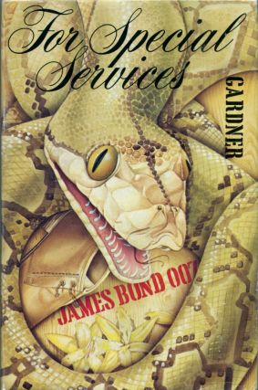 FOR SPECIAL SERVICES. Ian Fleming, John Gardner.