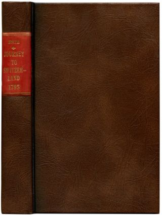 A JOURNEY IN THE YEAR 1793, THROUGH FLANDERS, BRABANT, AND GERMANY TO SWITZERLAND. Charles Este.