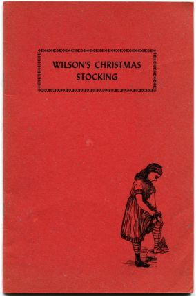 WILSON'S CHRISTMAS STOCKING: Fun for Young and Old. Edmund Wilson.