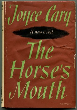 THE HORSE'S MOUTH. Joyce Cary.