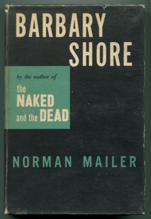 BARBARY SHORE. Norman Mailer