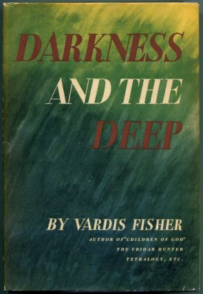 DARKNESS AND THE DEEP.