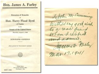 EXTENSION OF REMARKS OF HON. HARRY FLOOD BYRD OF VIRGINIA IN THE SENATE OF THE UNITED STATES: Thursday, August 8, 1940, Newspaper Clippings. James A. Farley.