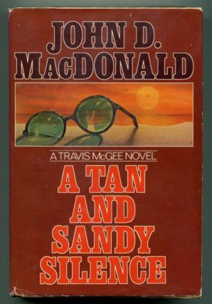 A TAN AND SANDY SILENCE. John D. MacDonald.