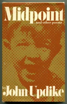 MIDPOINT & OTHER POEMS. John Updike.