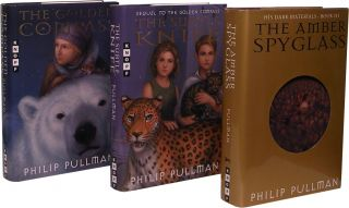 THE GOLDEN COMPASS, THE SUBTLE KNIFE and THE AMBER SPYGLASS. His Dark Materials; Books One, Two...