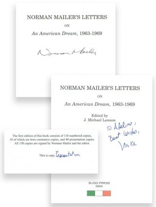 NORMAN MAILER'S LETTERS ON AN AMERICAN DREAM, 1963-1969. Norman Mailer, Michael Lennon