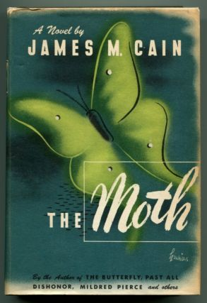 THE MOTH. James M. Cain