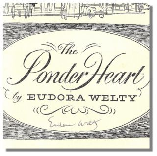 THE PONDER HEART.