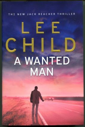 A WANTED MAN. Lee Child.