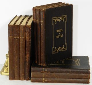 WORKS OF GOETHE: In ten volumes. Johann Wolfgang von Goethe.