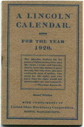 A[braham] LINCOLN CALENDAR: For the Year 1920, Illustrated. Abraham Lincoln, Daniel S. Knowlton.