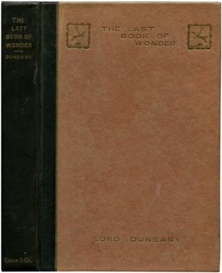 THE LAST BOOK OF WONDER. Lord Dunsany