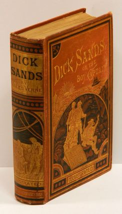 DICK SANDS: or the Boy Captain. Jules. Ellen E. Frewer Verne.