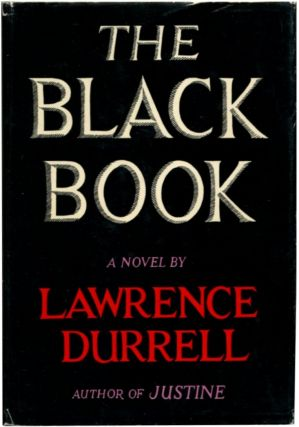 THE BLACK BOOK: (Advance review copy). Lawrence Durrell