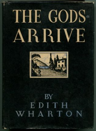 THE GODS ARRIVE. Edith Wharton