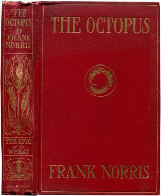 THE OCTOPUS A Story of California.