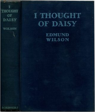 I THOUGHT OF DAISY. Edmund Wilson